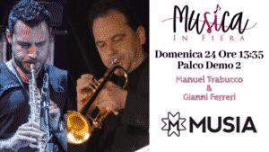 Manuel Trabucco e Gianni Ferri a Musica In Fiera